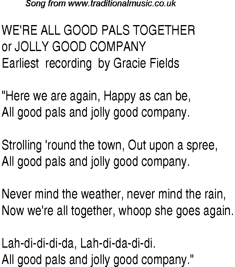 Lyric lyrics for : 1940s Top Songs: lyrics for We're All Good Pals Together