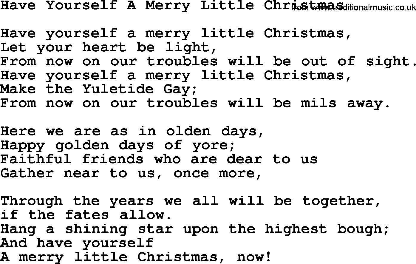 Merry Little Christmas Lyrics.Catholic Hymns Song Have Yourself A Merry Little Christmas