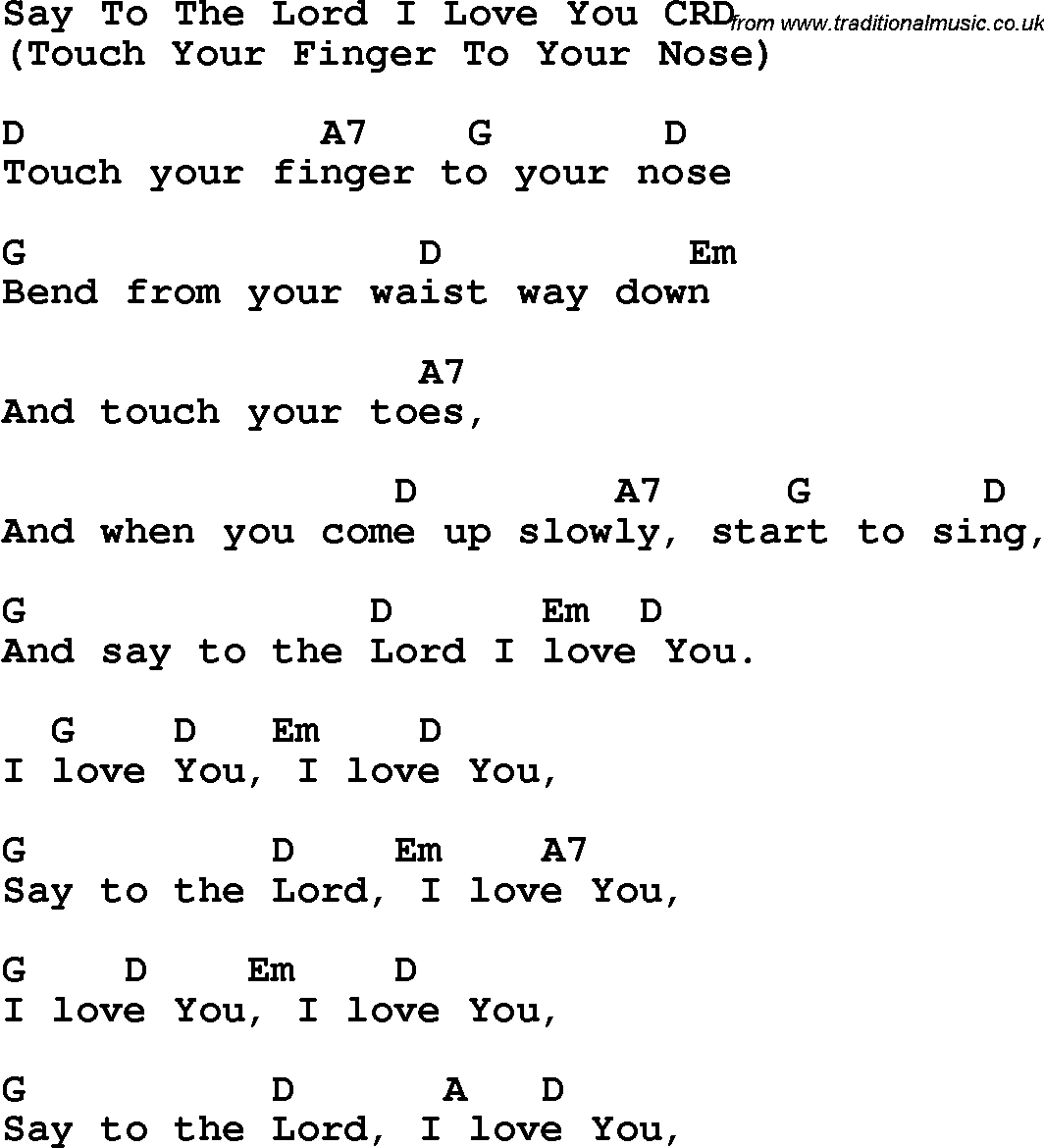 Say to the lord i love you lyrics