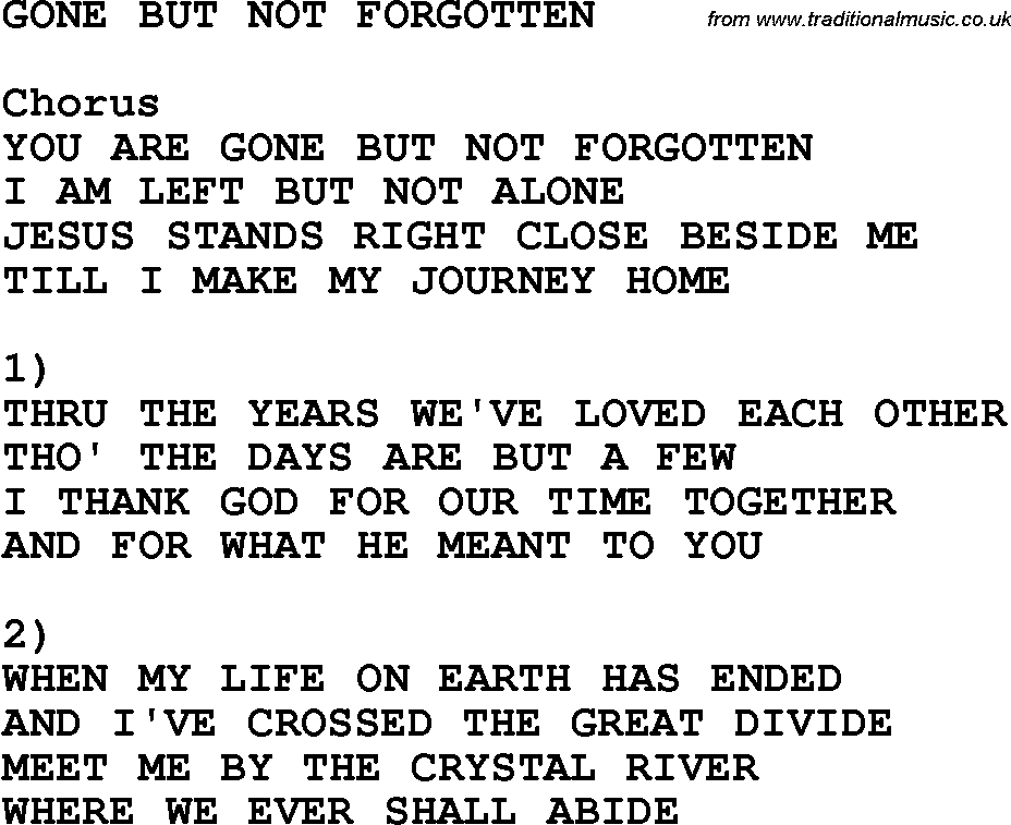 Lyric crystal mountain lyrics : Southern and Bluegrass Gospel Song Gone But Not Forgotten lyrics