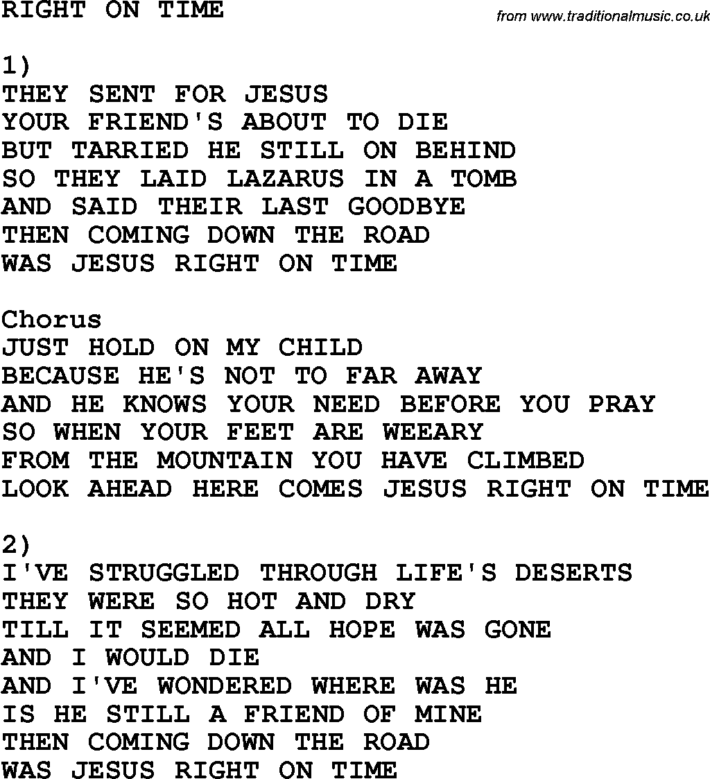 Country Southern And Bluegrass Gospel Song Right On Time Lyrics