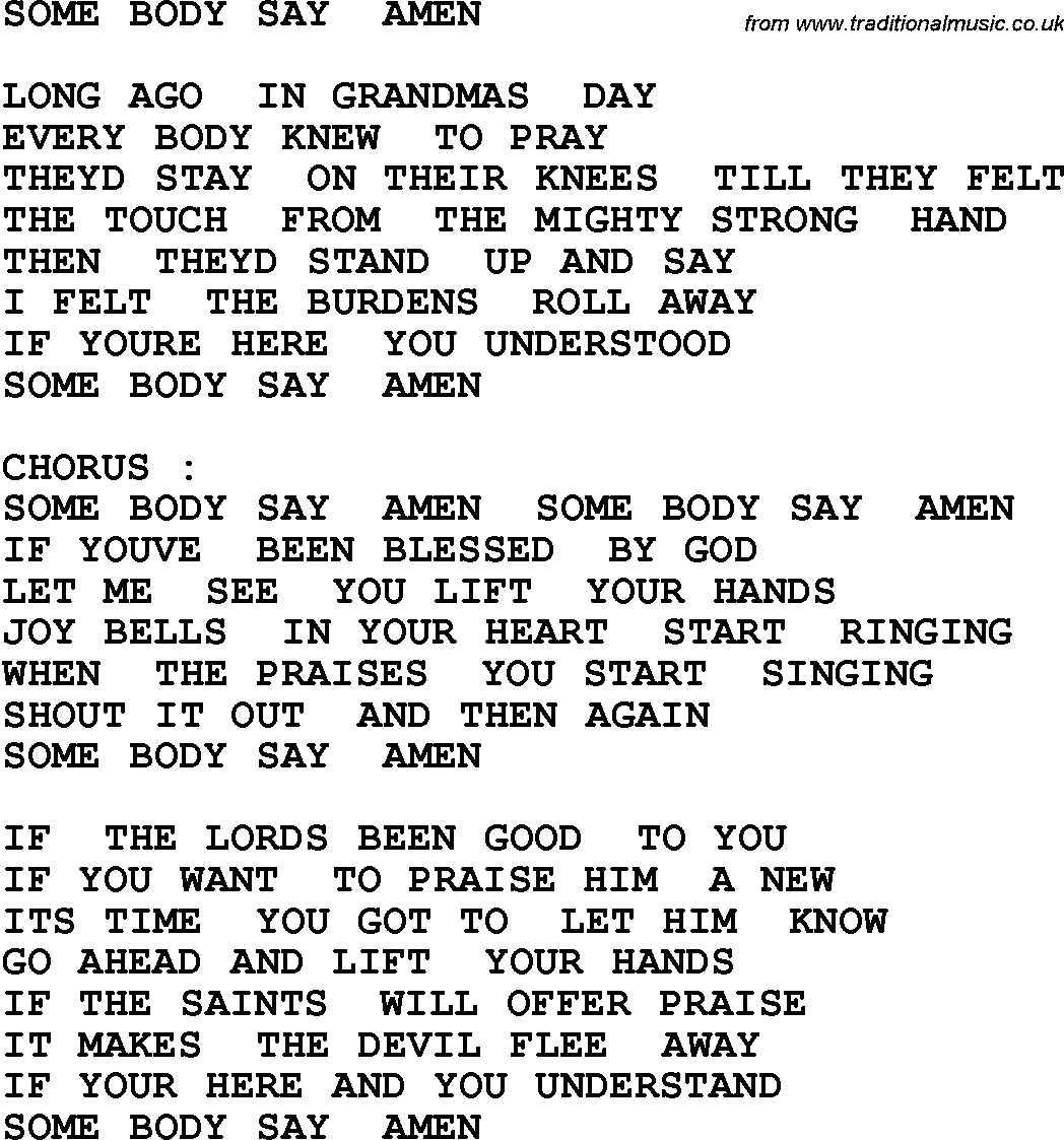 Country, Southern and Bluegrass Gospel Song Some Body Say Amen lyrics