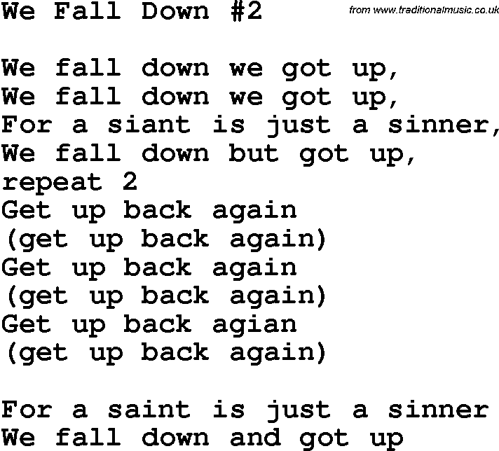 Country, Southern and Bluegrass Gospel Song We Fall Down 2 lyrics