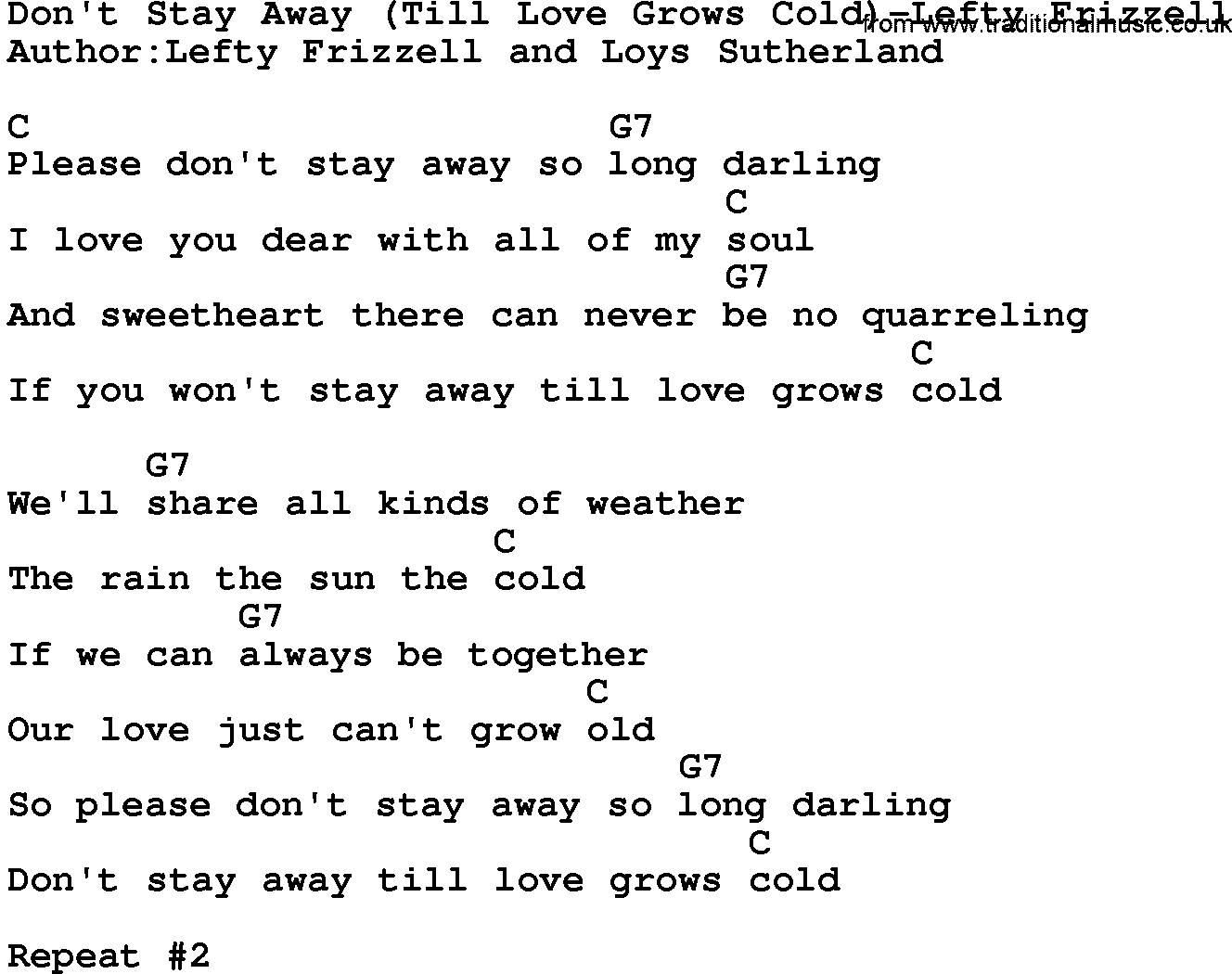 Country musicdont stay awaytill love grows cold lefty frizzell country musicdont stay awaytill love grows cold lefty frizzell lyrics and chords hexwebz Images