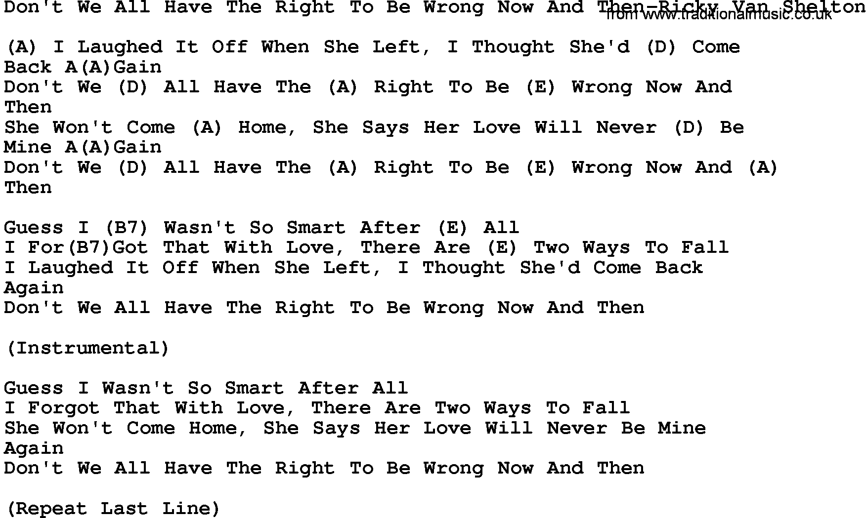 Country musicdont we all have the right to be wrong now and then country musicdont we all have the right to be wrong now and then ricky v lyrics and chords hexwebz Images