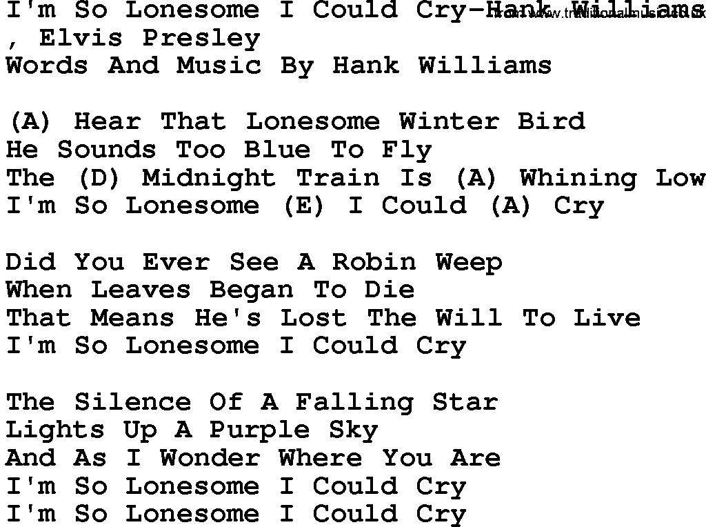 Country Musicim So Lonesome I Could Cry Hank Williams Lyrics And
