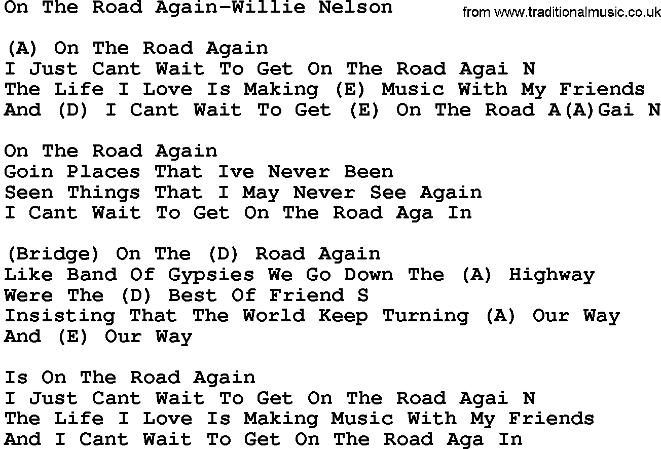 Country Musicon The Road Again Willie Nelson Lyrics And Chords