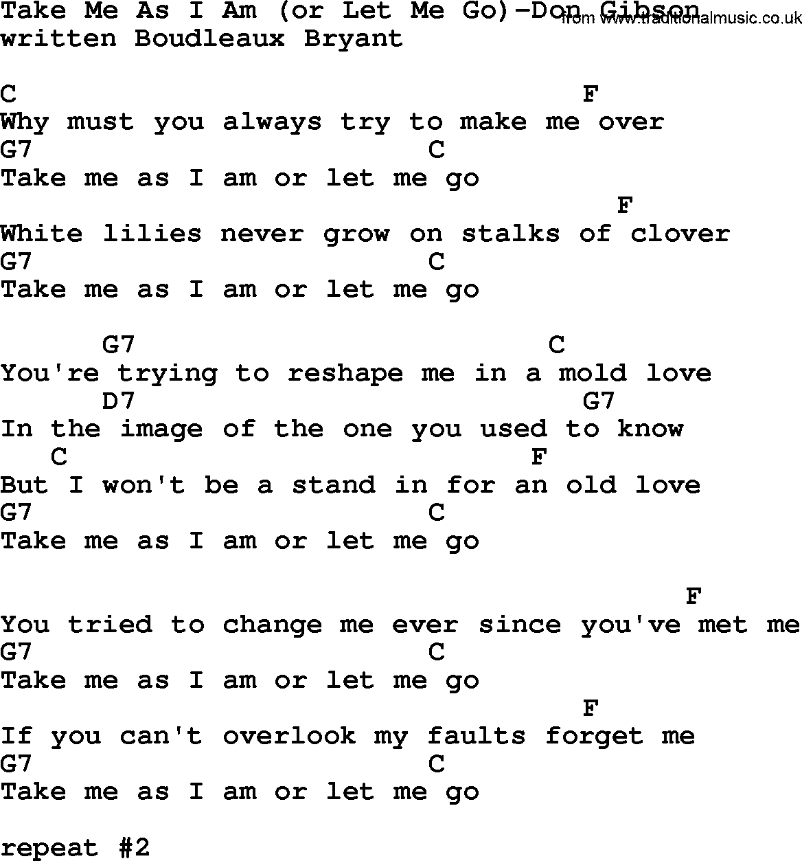 Country Music:Take Me As I Am(Or Let Me Go)-Don Gibson Lyrics and Chords