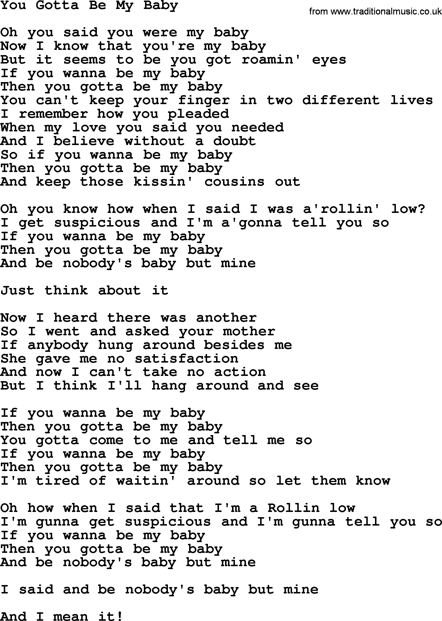Dolly Parton Song You Gotta Be My Baby Lyrics Just to see you smile lyrics by why don t we. traditional music library