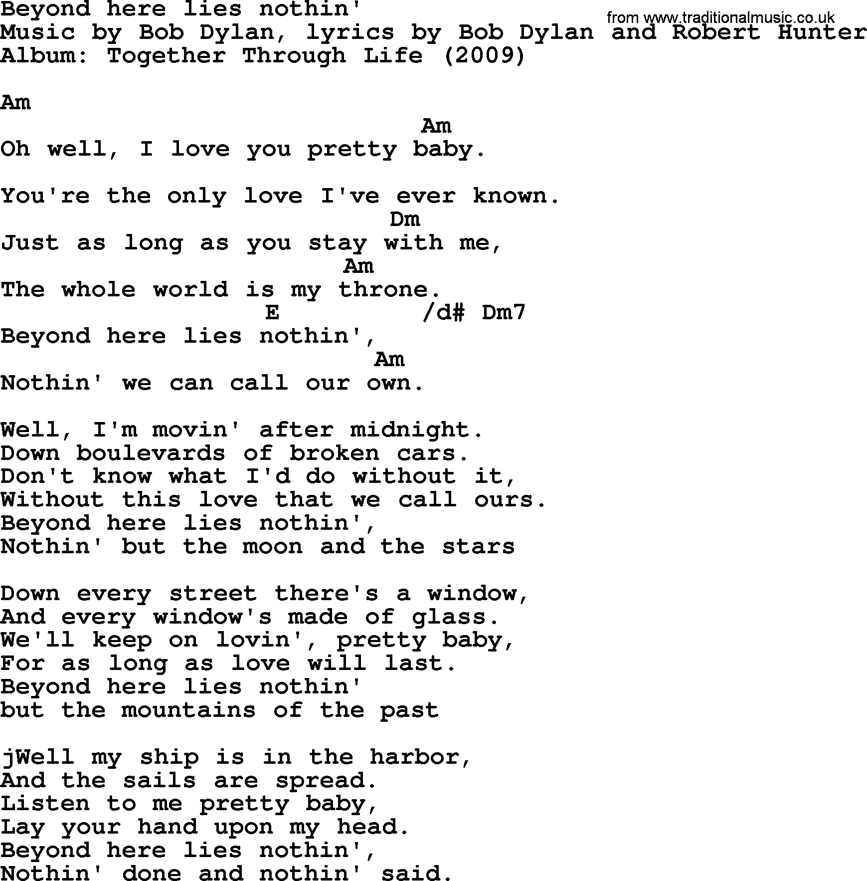 Bob Dylan Song Beyond Here Lies Nothin Lyrics And Chords