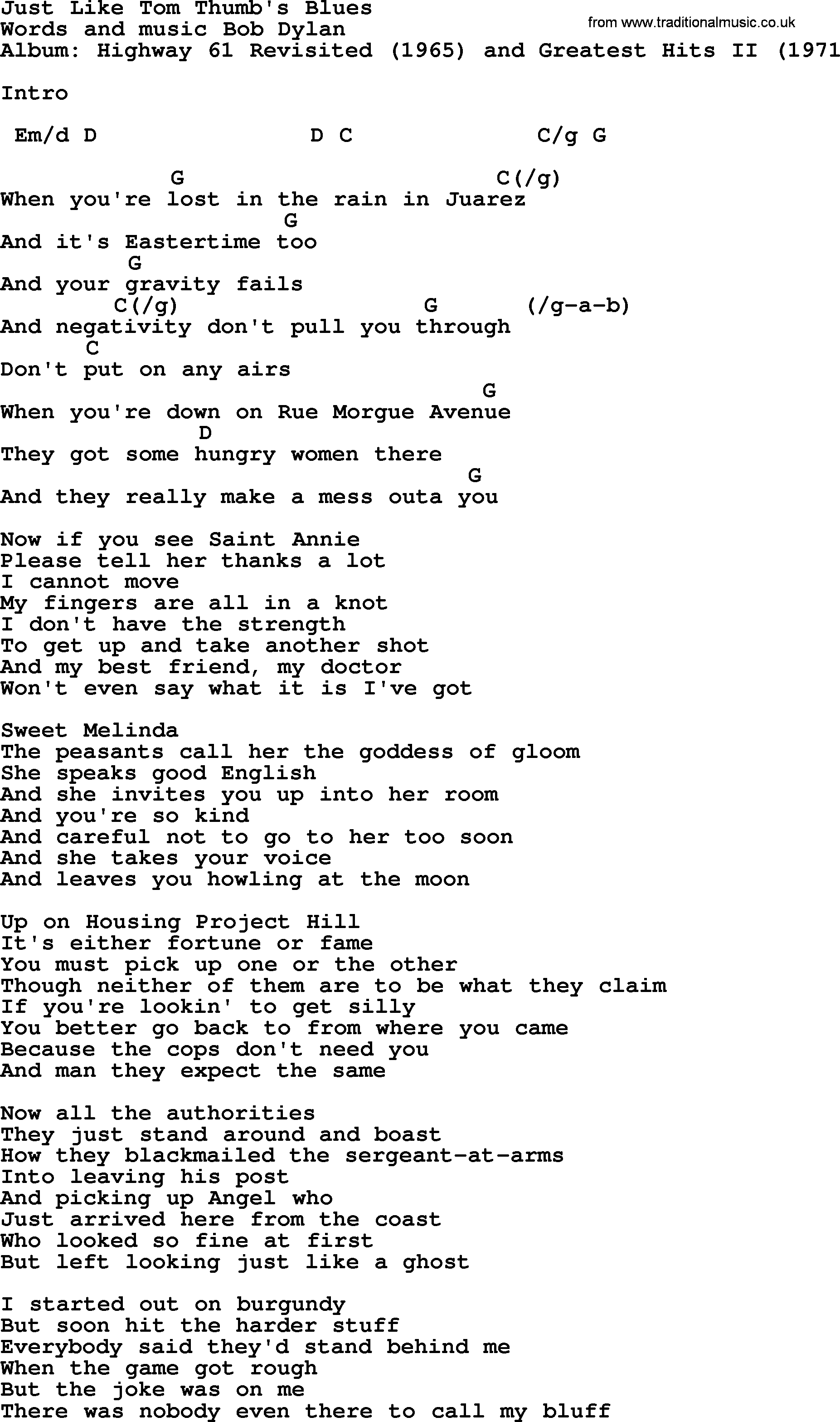 Bob dylan song just like tom thumbs blues lyrics and chords bob dylan song lyrics with chords just like tom thumbs blues hexwebz Image collections