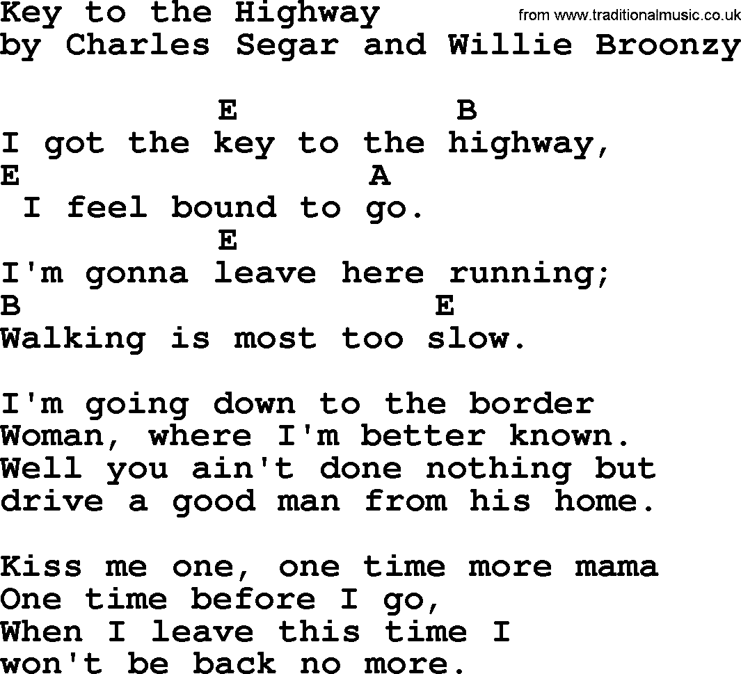 Bob dylan song key to the highway lyrics and chords bob dylan song lyrics with chords key to the highway hexwebz Image collections