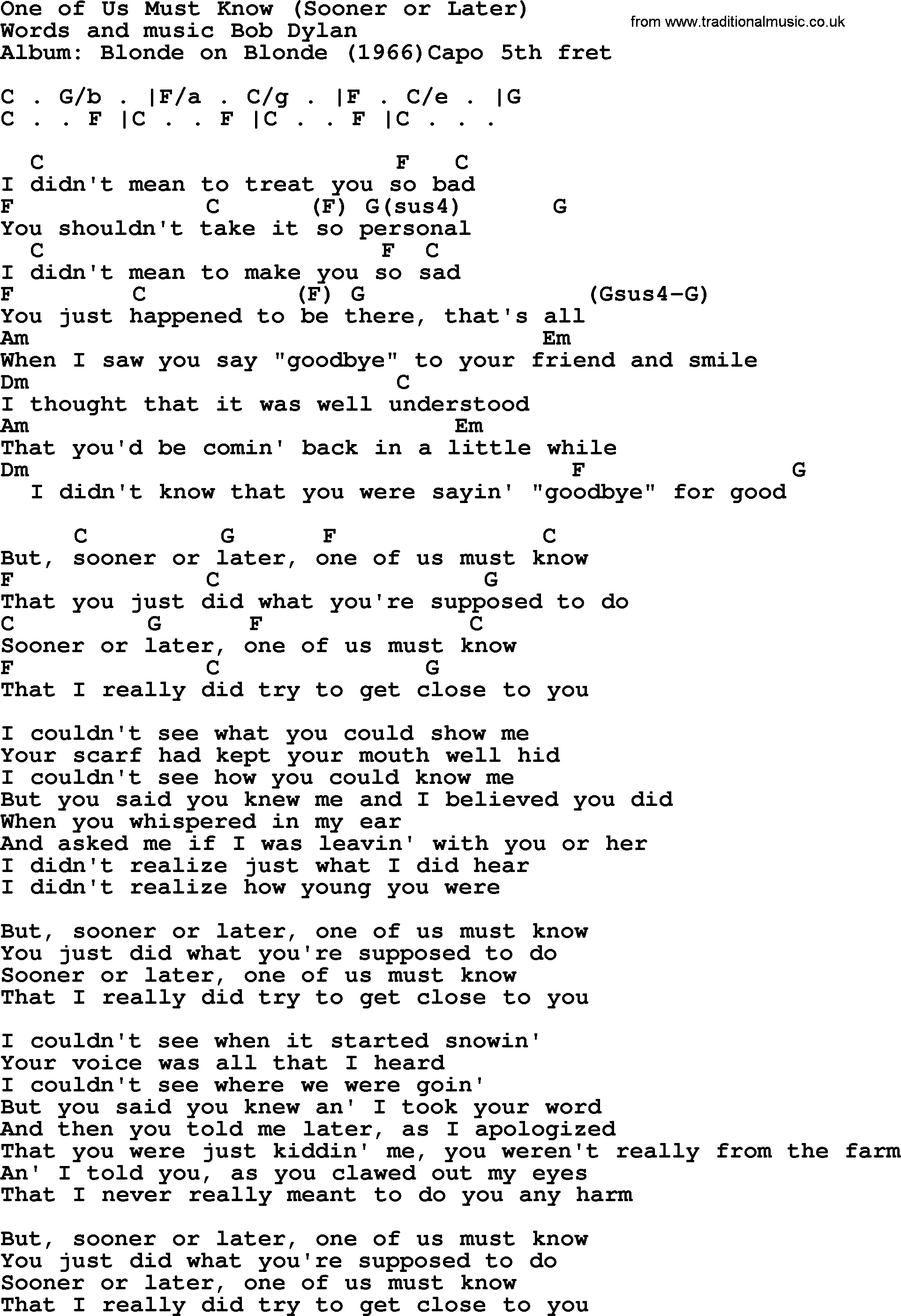 Bob dylan song one of us must know sooner or later lyrics and bob dylan song lyrics with chords one of us must know sooner or hexwebz Image collections