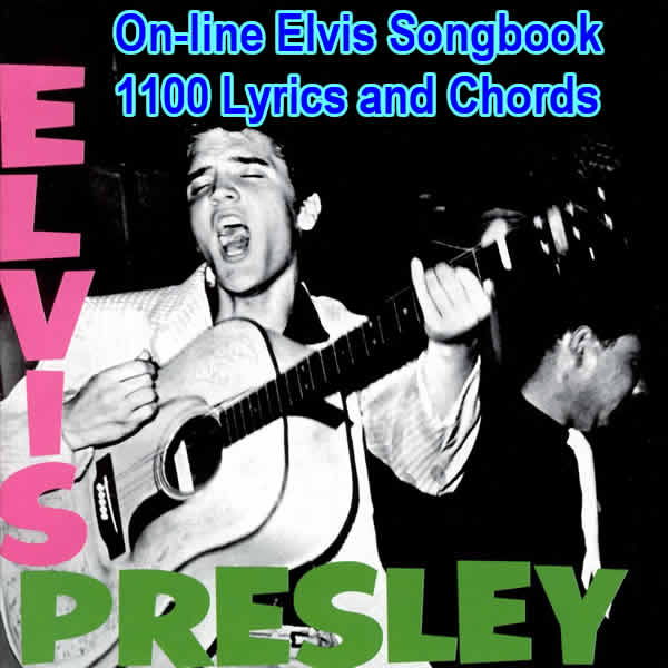 A Completeish Elvis Presley Songbook 1100 Songs With Lyrics And
