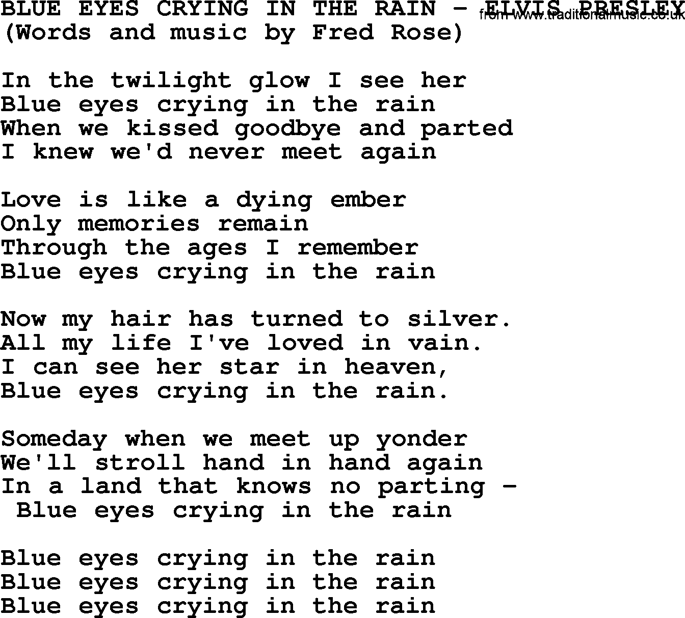 Eyes song blue eyes crying in the rain by elvis presley lyrics for Bedroom eyes lyrics