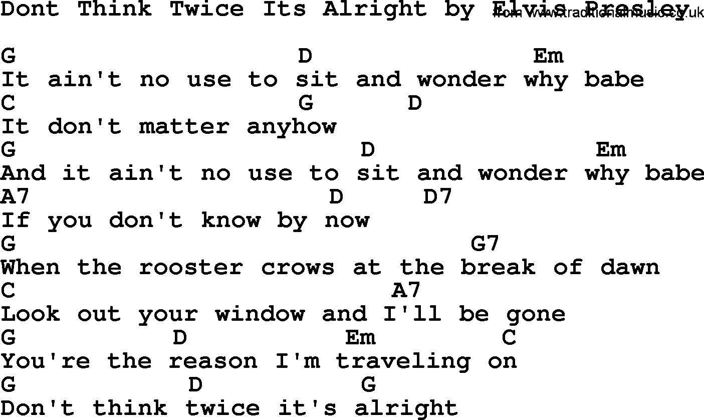 Dont Think Twice Its Alright By Elvis Presley Lyrics And Chords