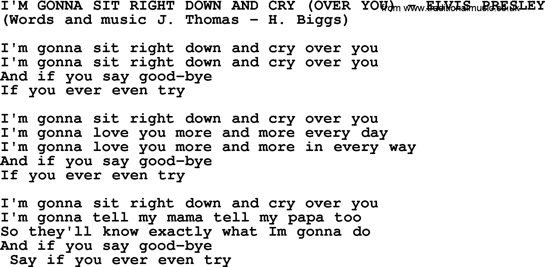 I'm Gonna Sit Right Down And Cry (Over You) by Elvis