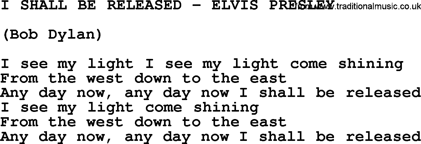 I Shall Be Released-Elvis Presley-.txt, by Elvis Presley - lyrics ...