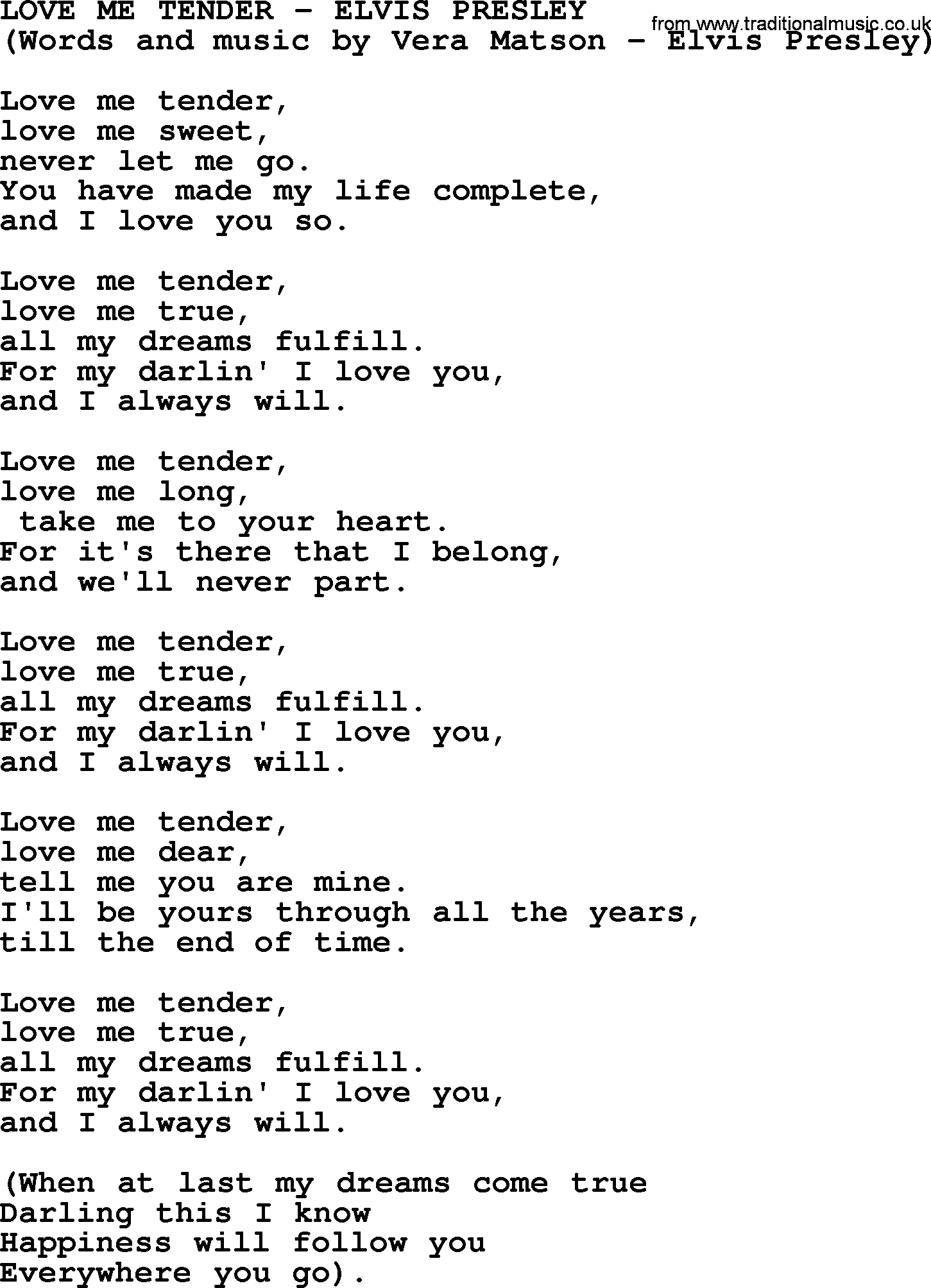 an analysis of the lyrics of elvis presleys love me tender Create an account with songmeanings to post comments, submit lyrics, and more it's super we do not have any tags for love me tender (elvis presley cover) lyrics.