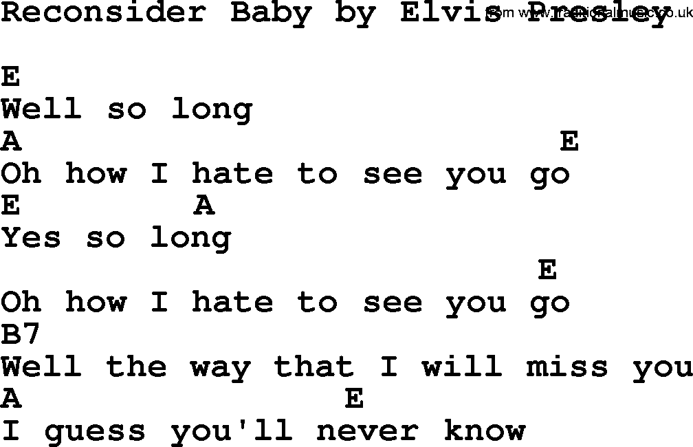 Reconsider Baby By Elvis Presley Lyrics And Chords