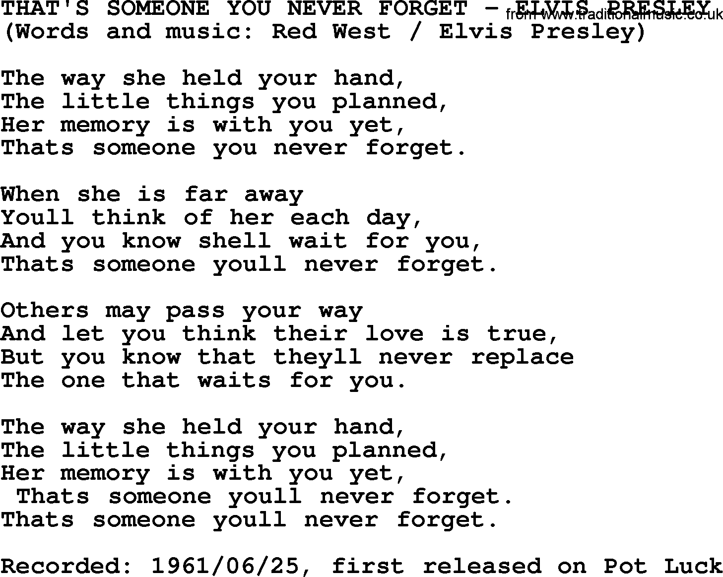 Thats someone you never forget by elvis presley lyrics elvis presley song thats someone you never forget lyrics hexwebz Image collections