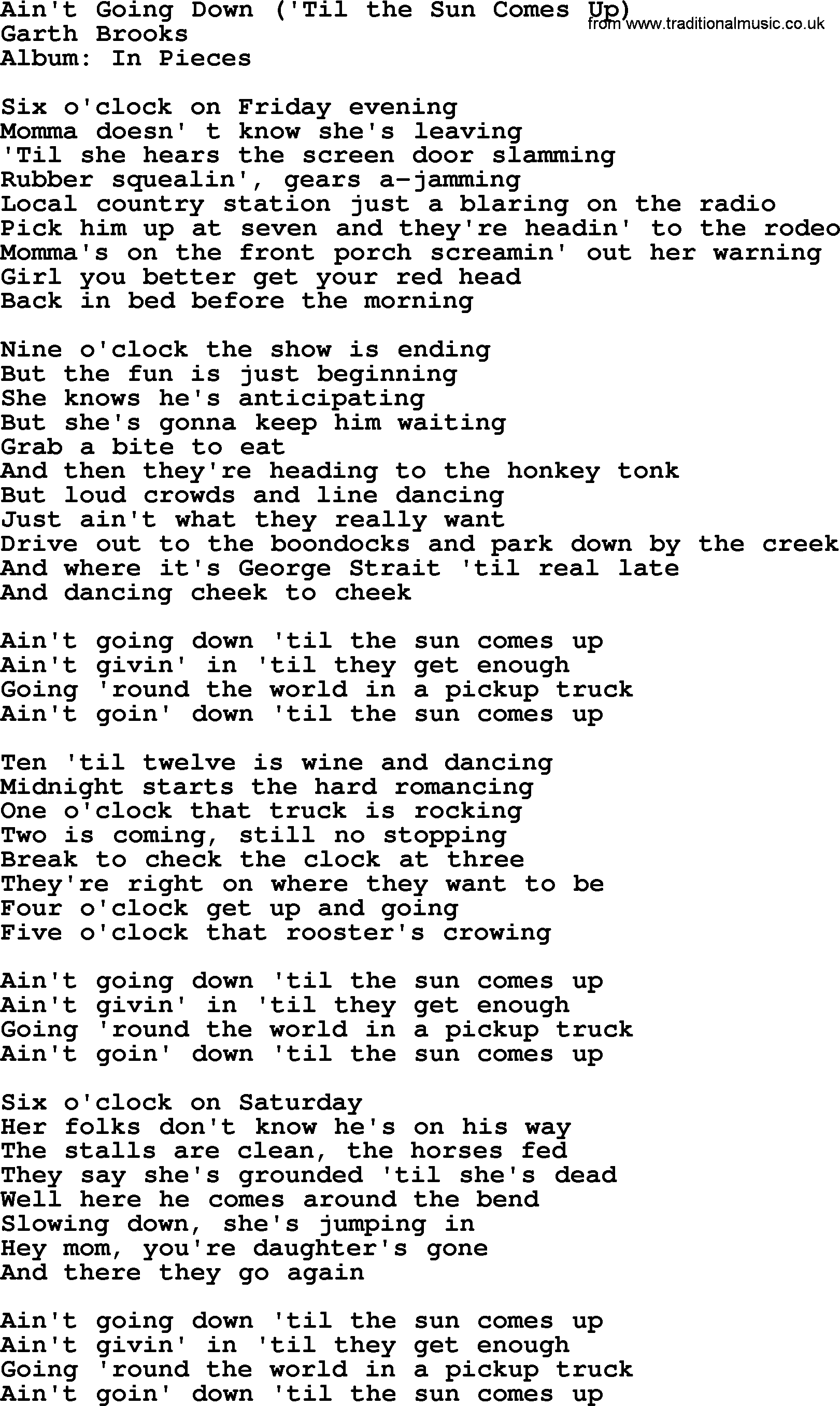 Ain't Going Down ('Til the Sun Comes Up) Lyrics