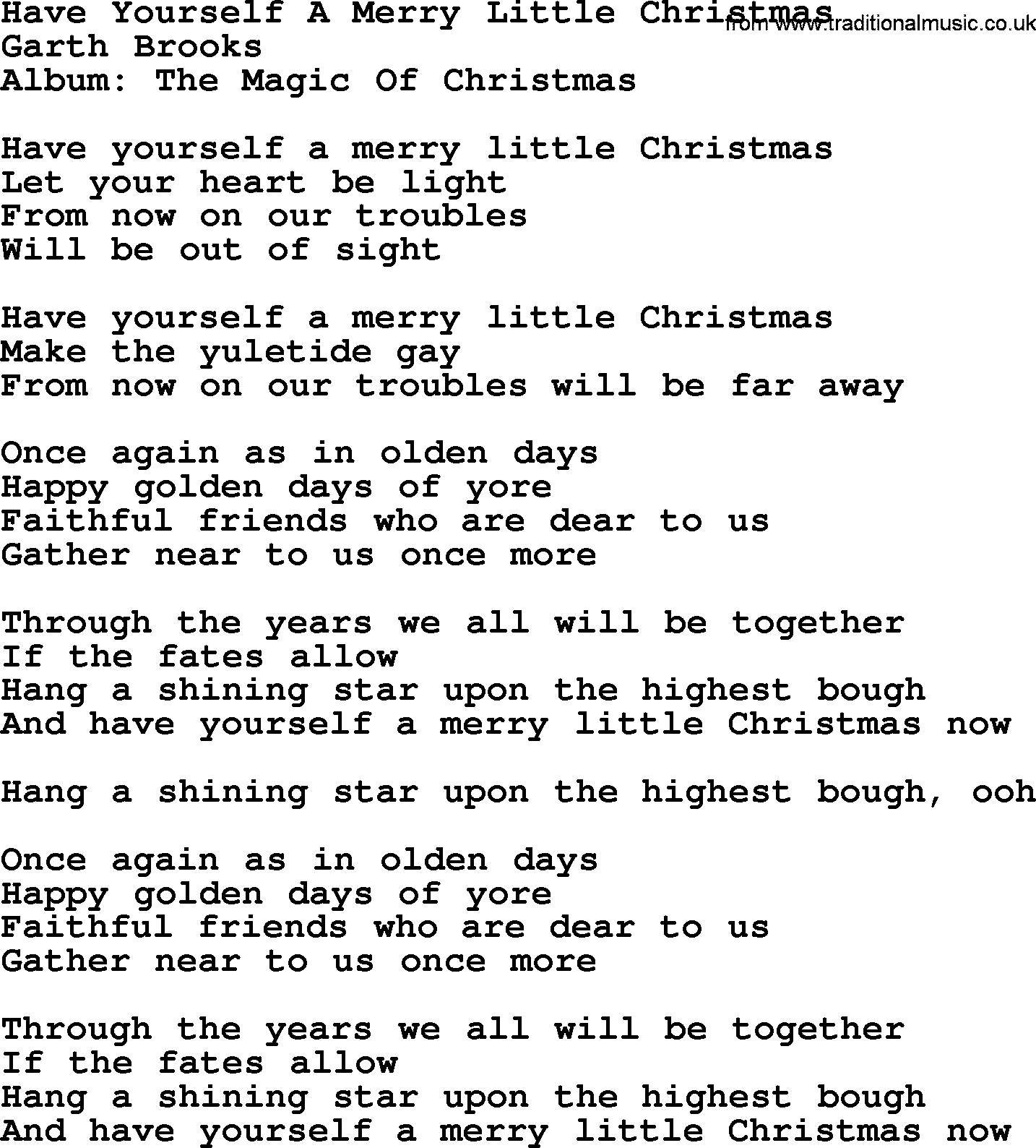 Have Yourself A Merry Little Christmas Chords.Have Yourself A Merry Little Christmas By Garth Brooks Lyrics