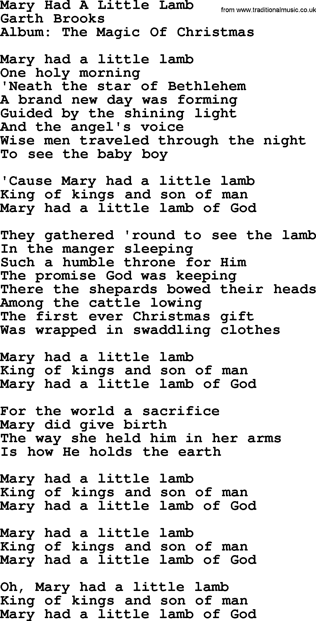 a song about a little lamb Mary had a little lamb mary had a little lamb, little lamb, little lamb mary had a little lamb, its fleece was white as snow and every where that mary went.