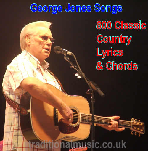 800 George Jones Songs Country Lyrics With Chords For Guitaruke