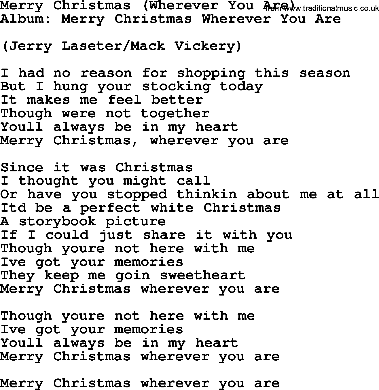Merry Christmas Wherever You Are, by George Strait - lyrics