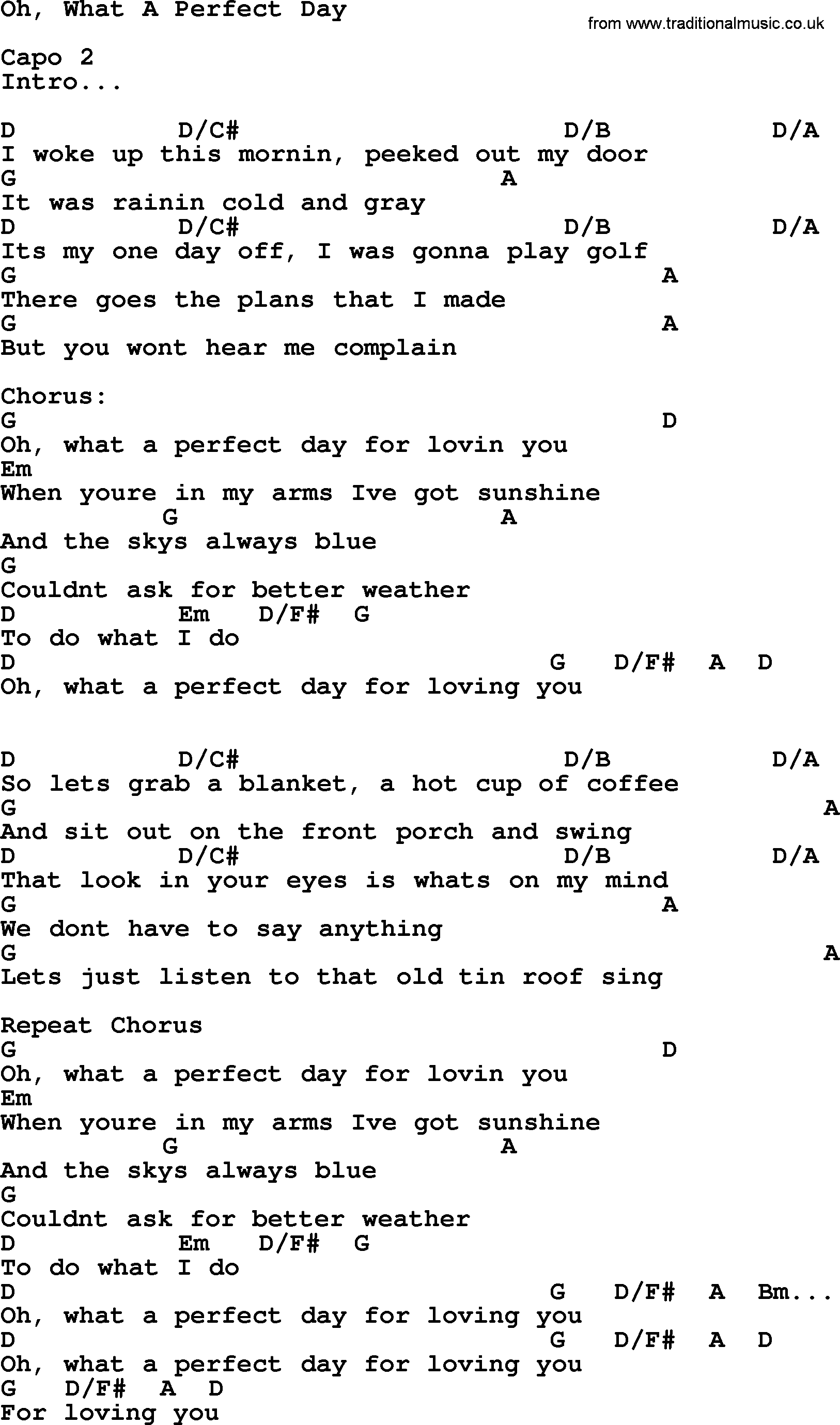 Oh, What A Perfect Day, by George Strait - lyrics and chords