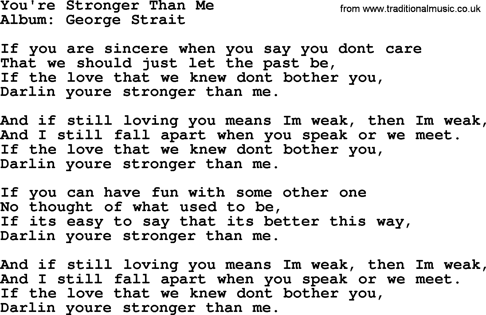 Youre stronger than me by george strait lyrics george strait song youre stronger than me lyrics hexwebz Image collections