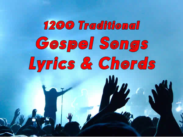 Gospel songs with chords start page titles list for Classic house music songs