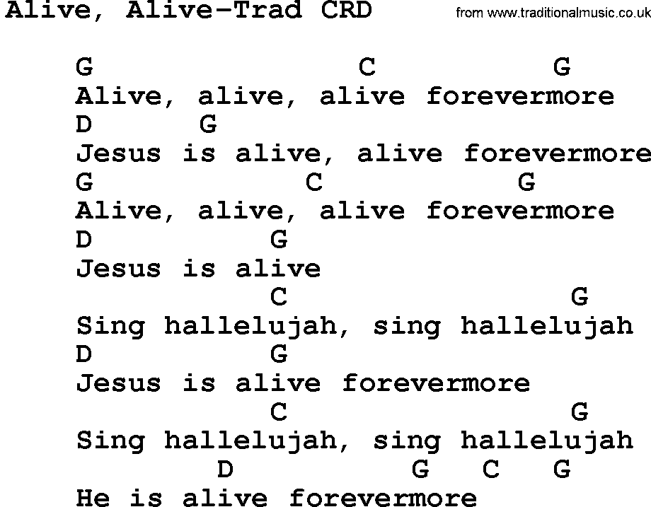 Gospel Song: Alive, Alive-Trad, lyrics and chords.