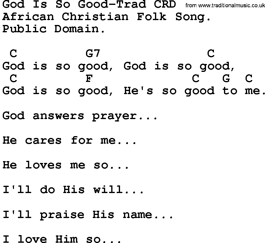 Gospel Song: God Is So Good-Trad, lyrics and chords.
