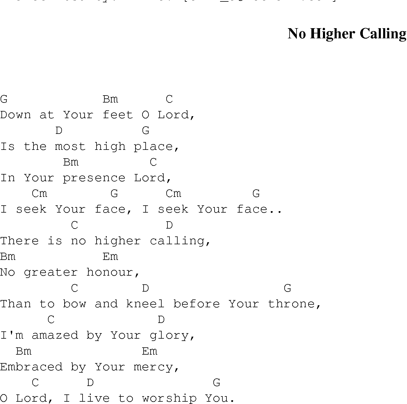 No Higher Calling Christian Gospel Song Lyrics And Chords