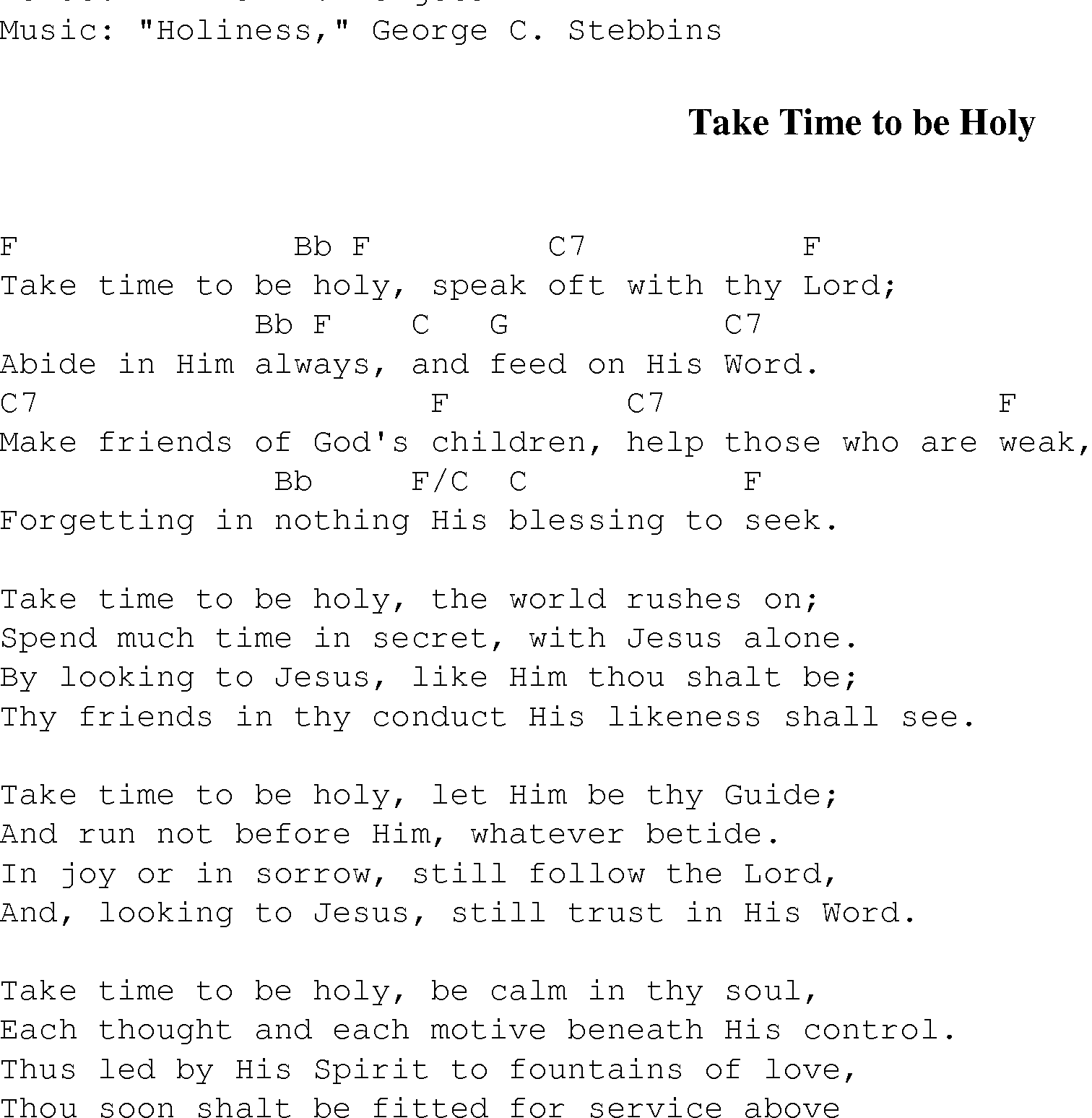 Take Time To Be Holy Christian Gospel Song Lyrics And Chords