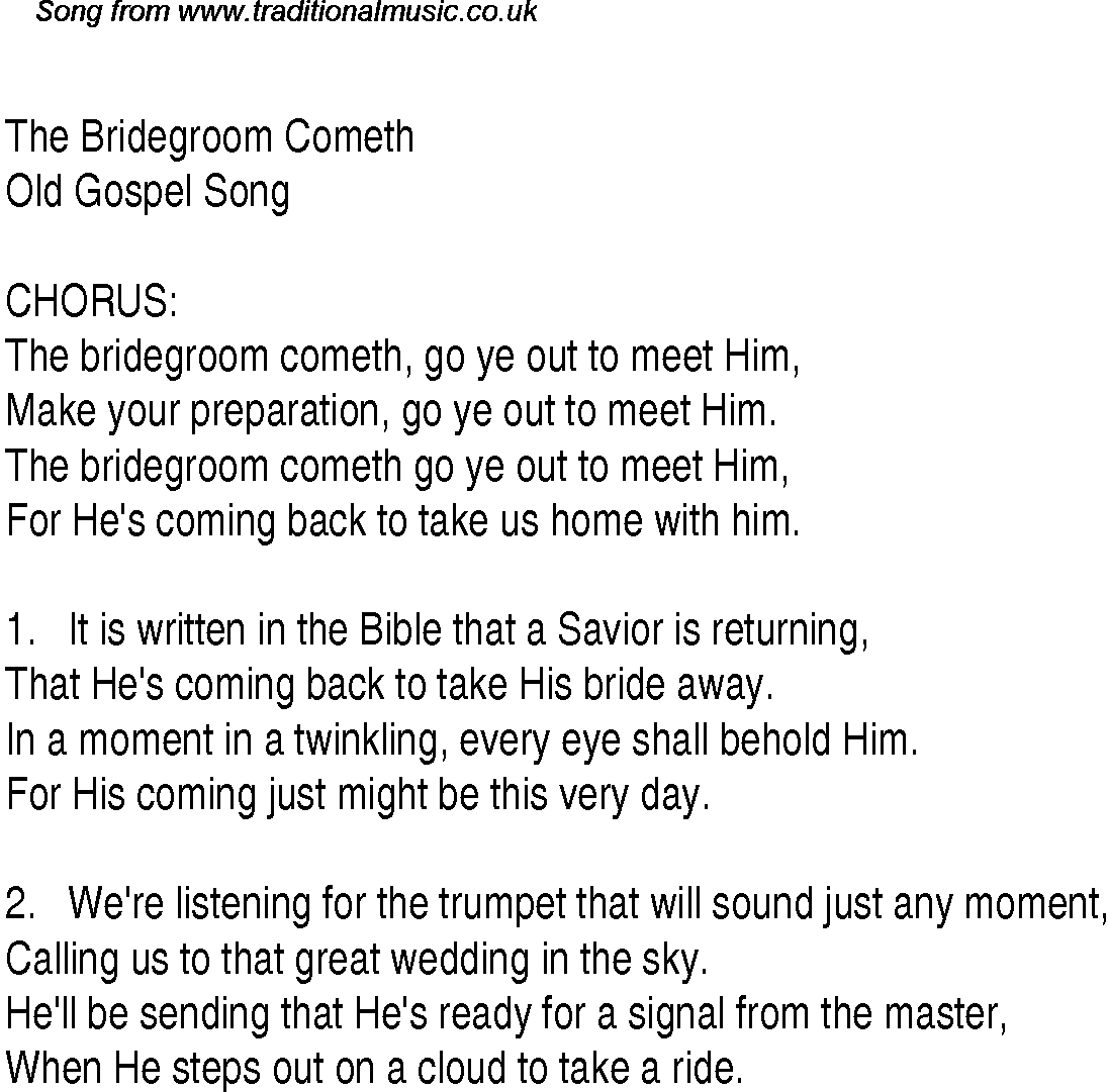 The bridegroom cometh christian gospel song lyrics and chords