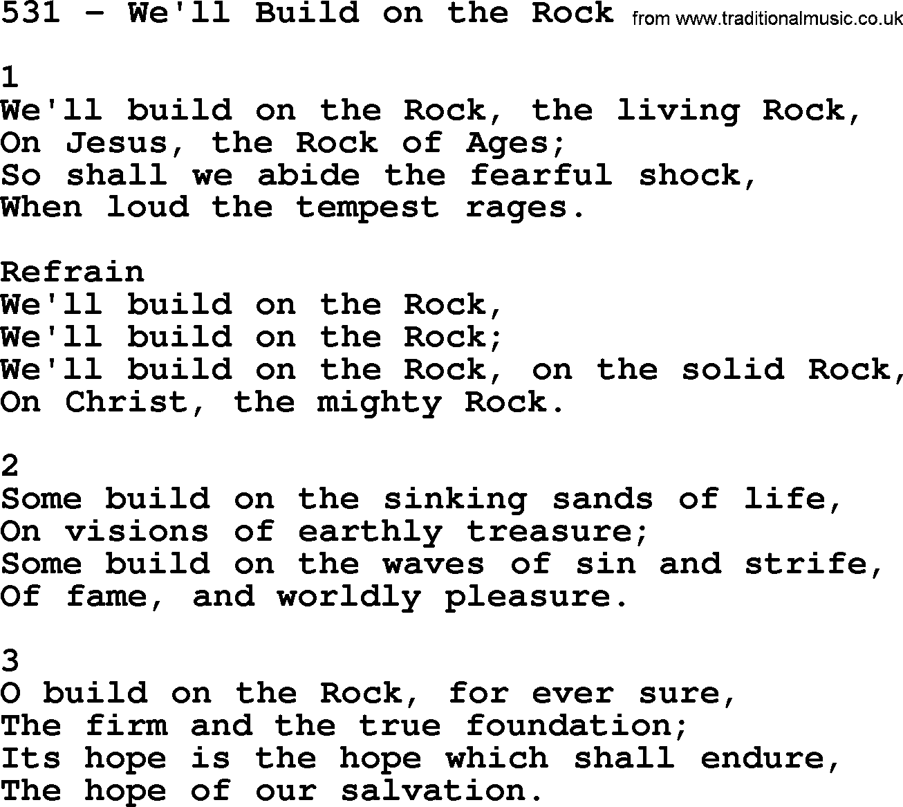 Adventist Hymnal, Song: 531-We'll Build On The Rock, with Lyrics