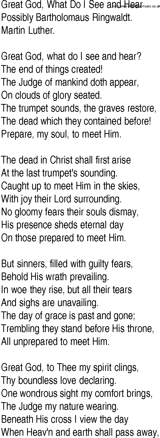 Hymn and Gospel Song Lyrics for Great God, What Do I See and Hear by Possibly Bartholomaus Ringwaldt