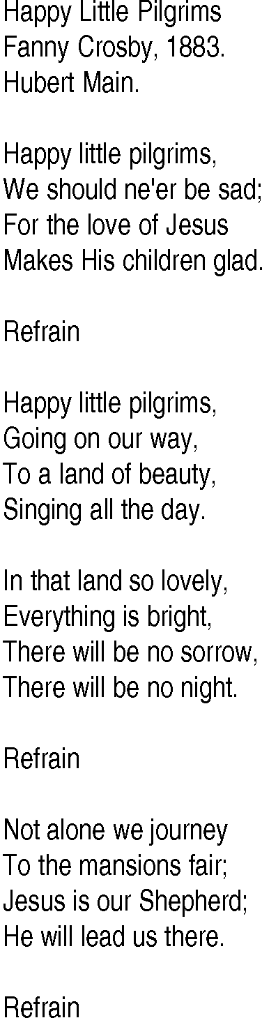 Hymn and Gospel Song Lyrics for Happy Little Pilgrims by Fanny Crosby