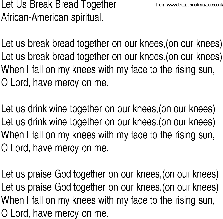 Song let us break bread together by africanamerican spiritual lyrics
