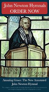 John Newton Hymnal: Amazing Grace - An Annotated Hymnal by Reverend Geoffrey Clarke