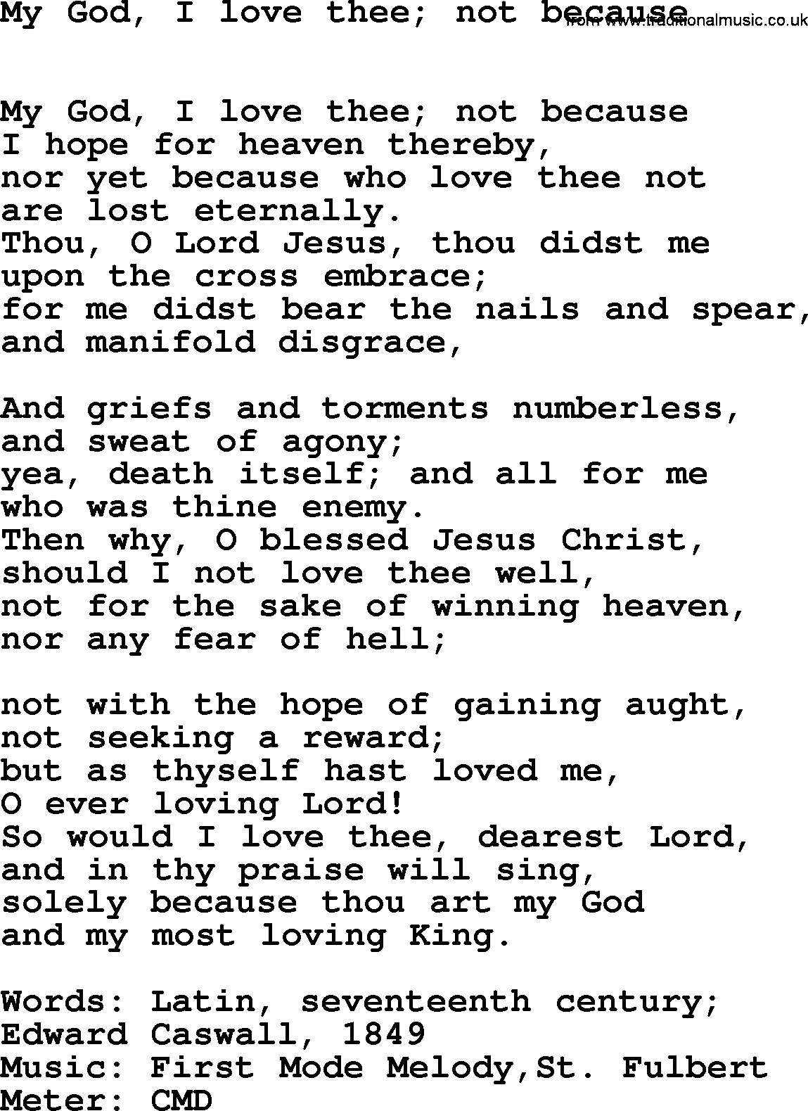 Lent Hymns, Song: My God, I Love Thee; Not Because ...
