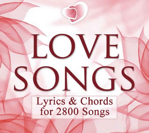 Love Song Lyrics with Chords, Classic & Modern Love and Romantic ...