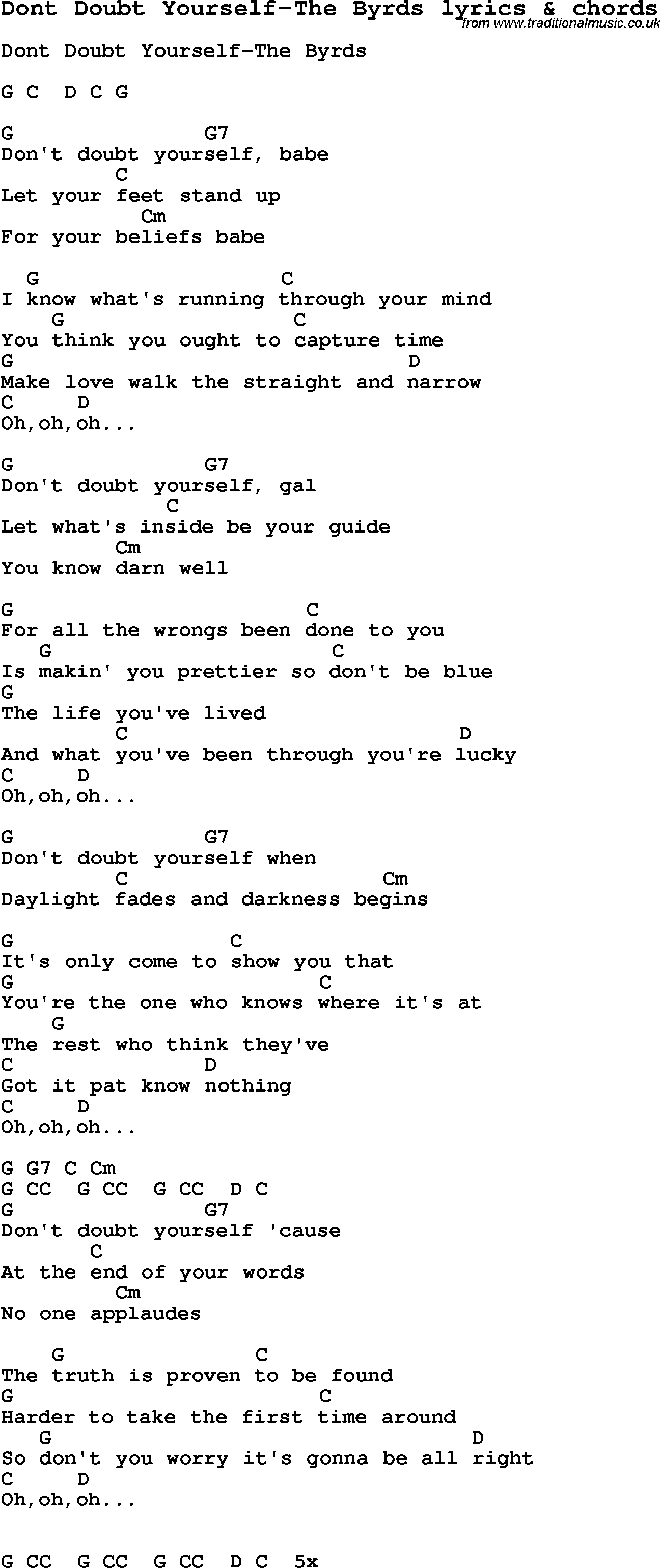 Love Song Lyrics for:Dont Doubt Yourself-The Byrds with chords.