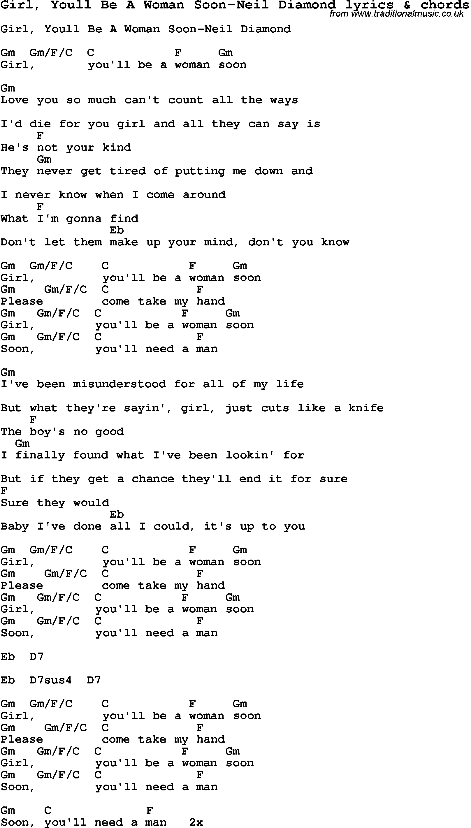 http://www.traditionalmusic.co.uk/love-lyrics-chords/png/girl_youll_be_a_woman_soon-neil_diamond_crd.png