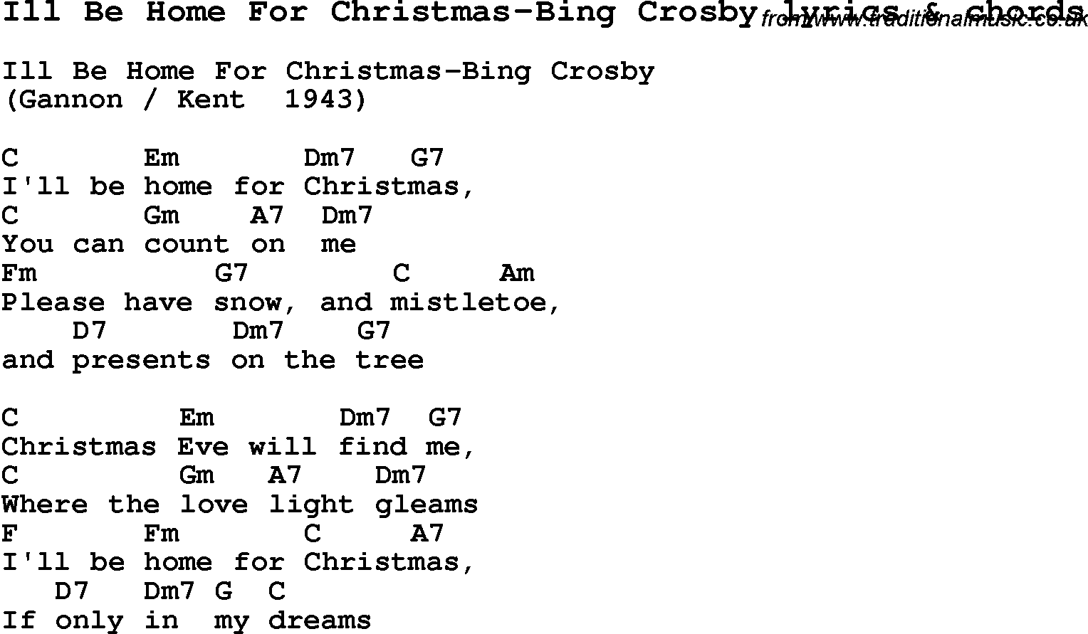 Love Song Lyrics for:Ill Be Home For Christmas-Bing Crosby with chords.