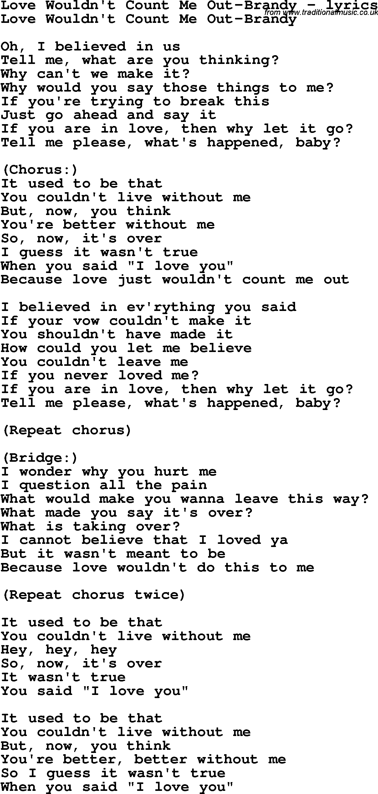 Love Song Lyrics for:Love Wouldnu0026#39;t Count Me Out-Brandy