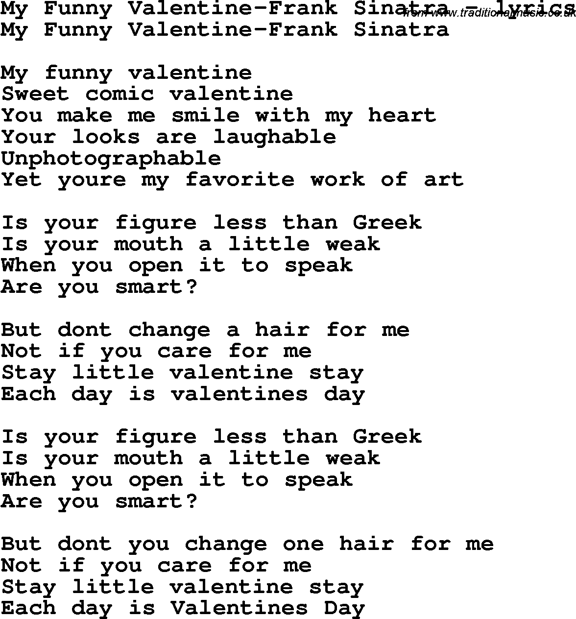 Love Song Lyrics For: My Funny Valentine Frank Sinatra